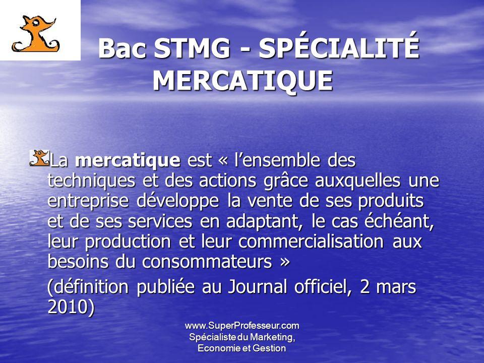 Bac STMG - SPÉCIALITÉ MERCATIQUE