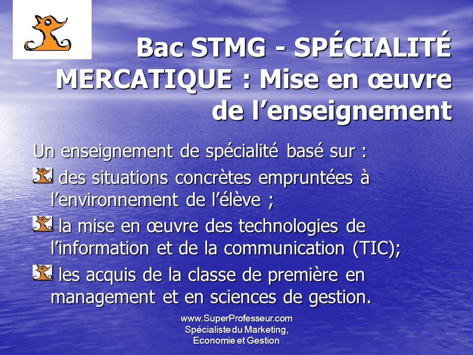 Bac STMG - SPÉCIALITÉ MERCATIQUE : Mise en œuvre de l'enseignement