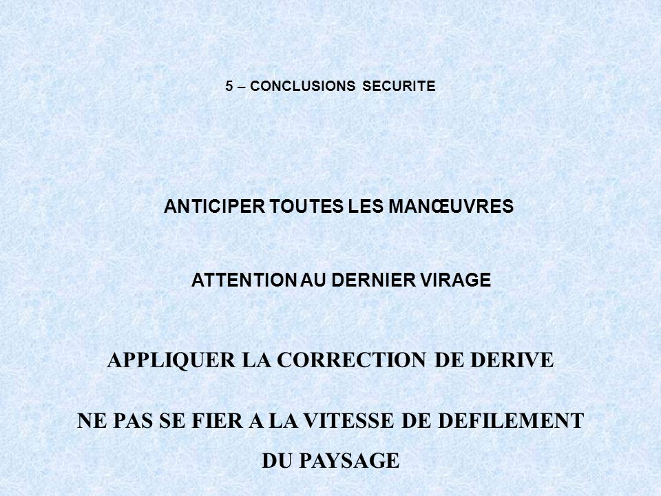 5 – CONCLUSIONS SECURITE