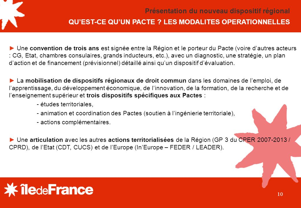 Présentation du nouveau dispositif régional QU'EST-CE QU'UN PACTE