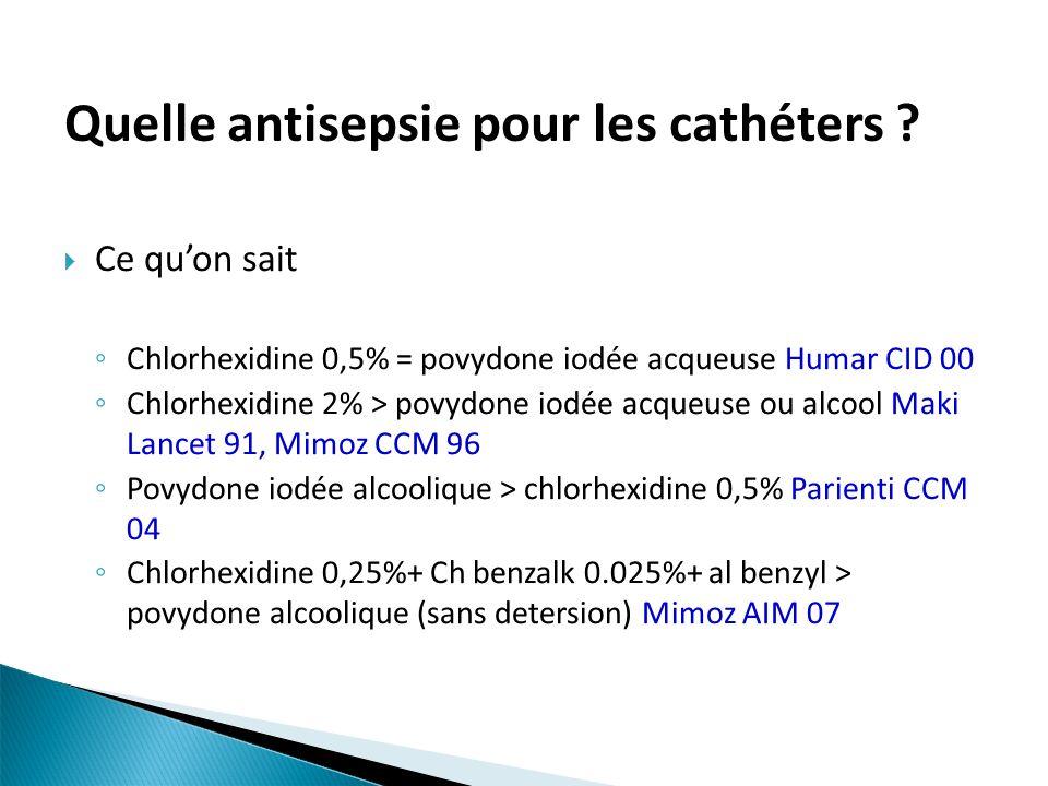 Quelle antisepsie pour les cathéters
