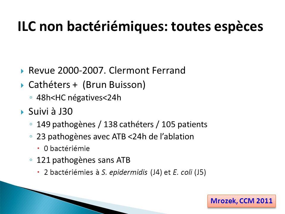 ILC non bactériémiques: toutes espèces