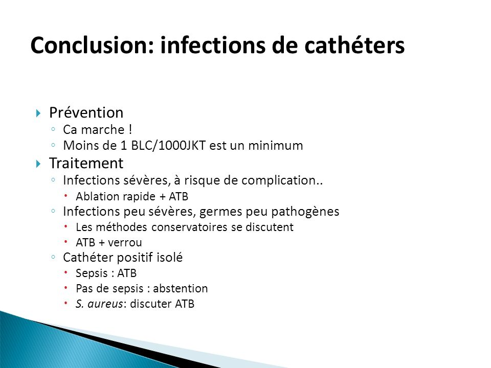 Conclusion: infections de cathéters