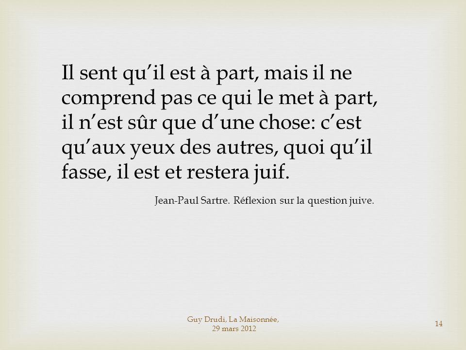 Jean-Paul Sartre. Réflexion sur la question juive.
