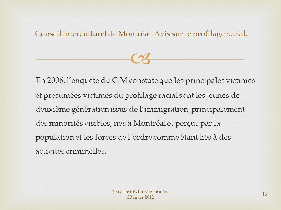 Conseil interculturel de Montréal. Avis sur le profilage racial.