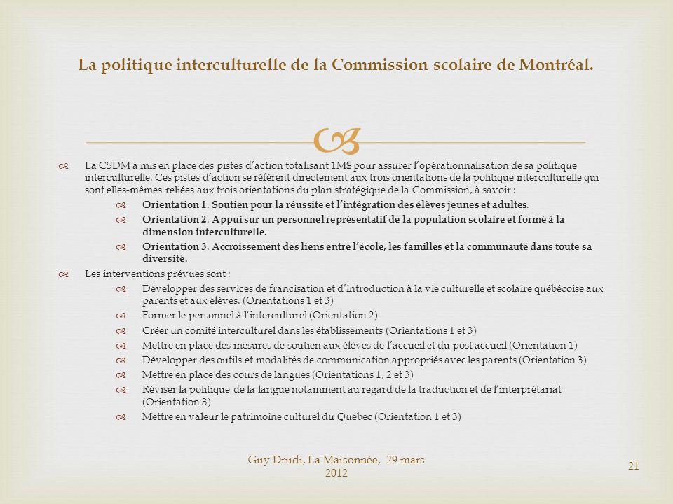 La politique interculturelle de la Commission scolaire de Montréal.