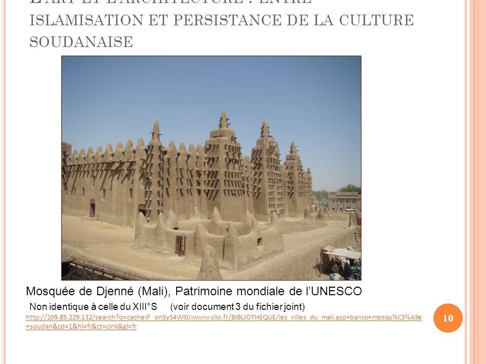 L'art et l'architecture : entre islamisation et persistance de la culture soudanaise