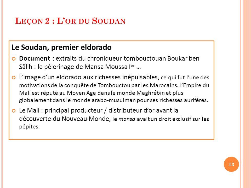 Le Soudan, premier eldorado
