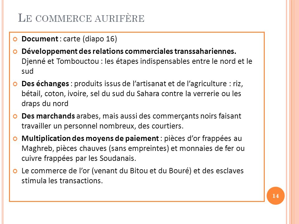 Le commerce aurifère Document : carte (diapo 16)