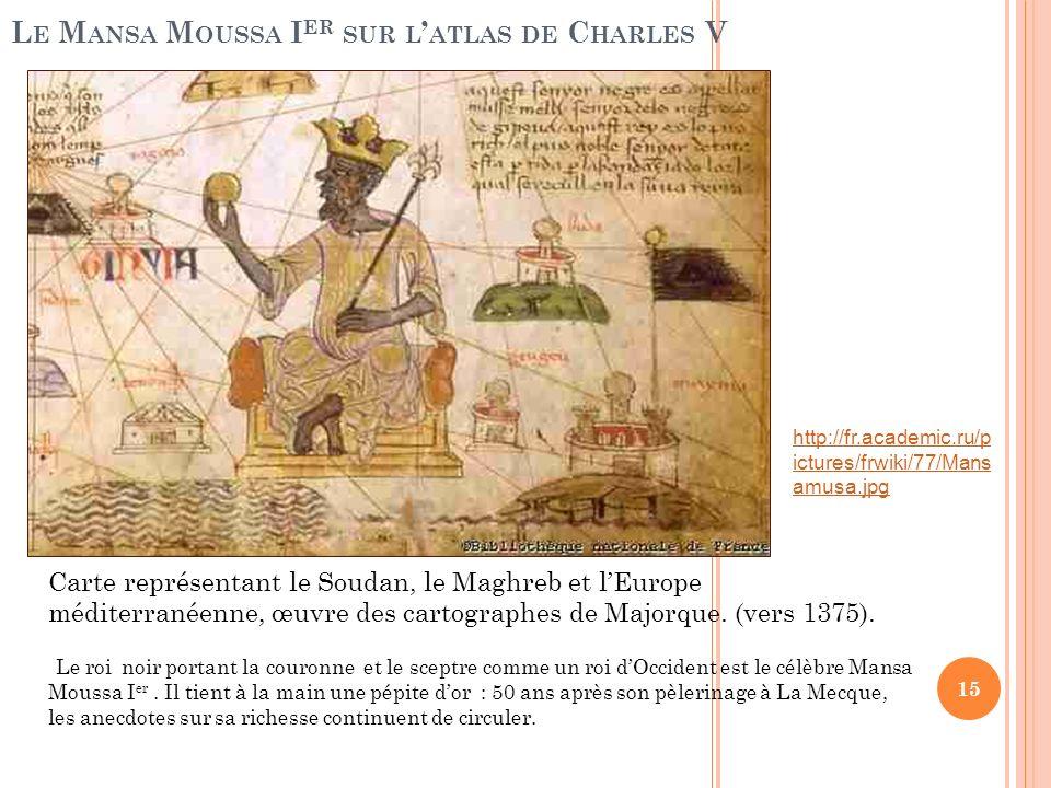 Le Mansa Moussa Ier sur l'atlas de Charles V