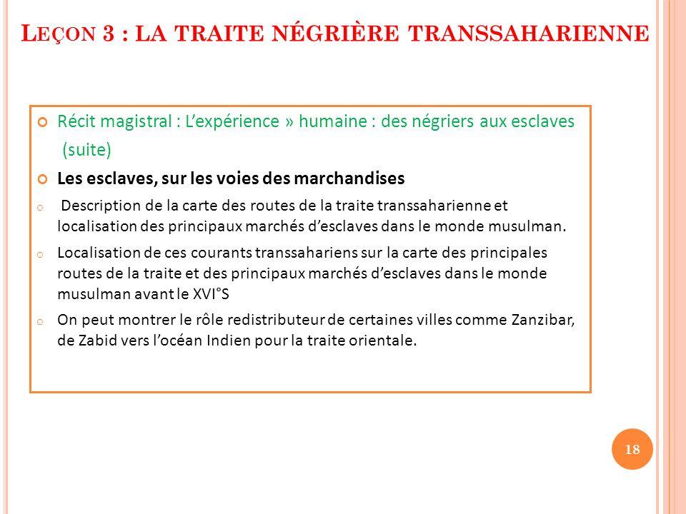 Leçon 3 : la traite négrière transsaharienne