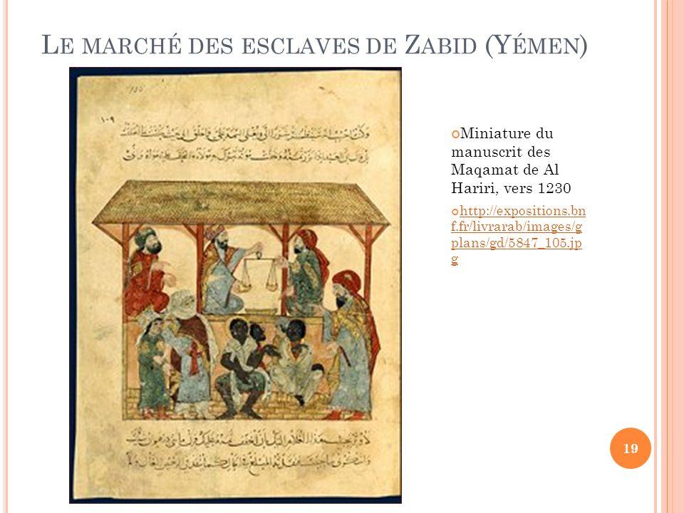 Le marché des esclaves de Zabid (Yémen)