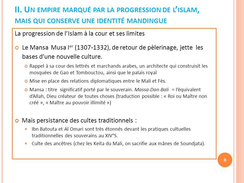 II. Un empire marqué par la progression de l'islam, mais qui conserve une identité mandingue