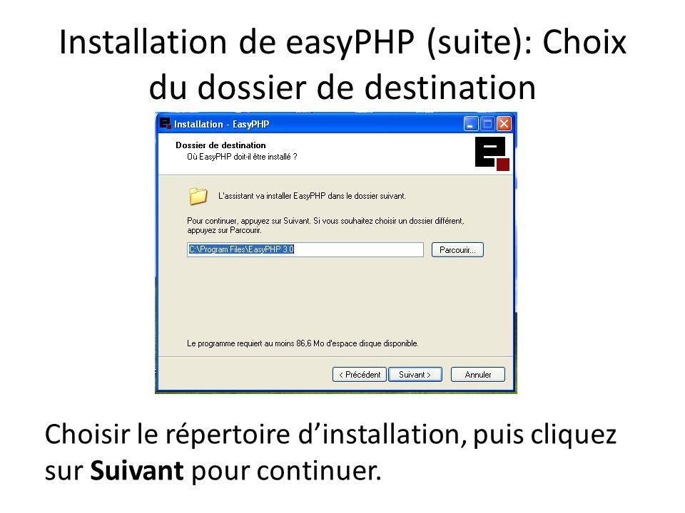Installation de easyPHP (suite): Choix du dossier de destination