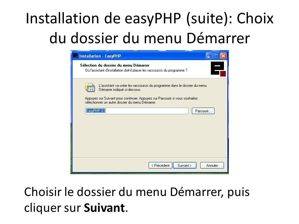 Installation de easyPHP (suite): Choix du dossier du menu Démarrer