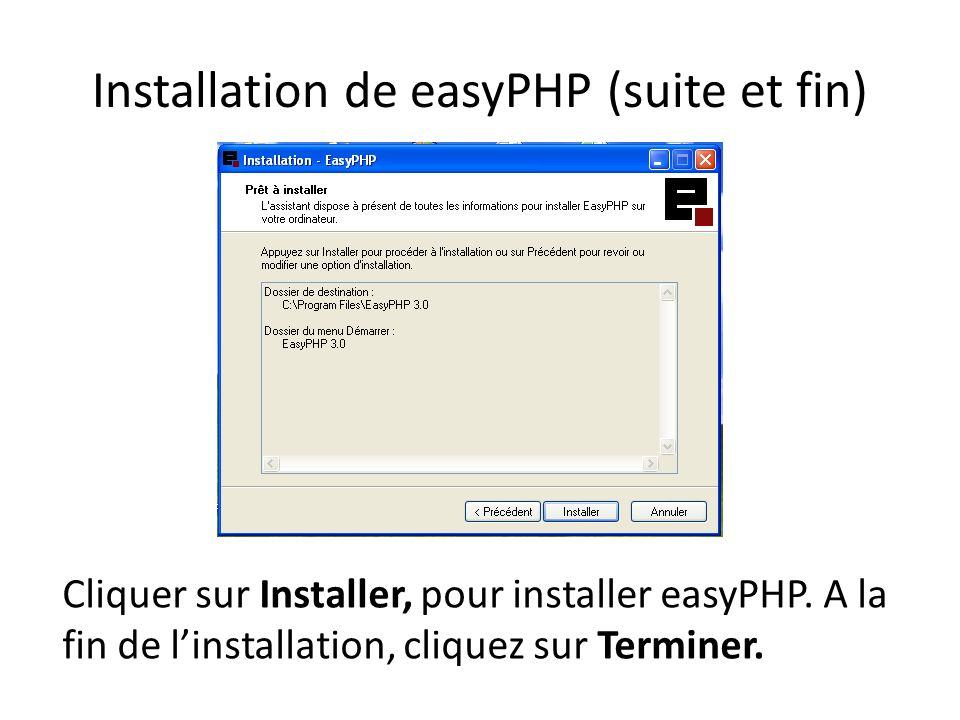 Installation de easyPHP (suite et fin)