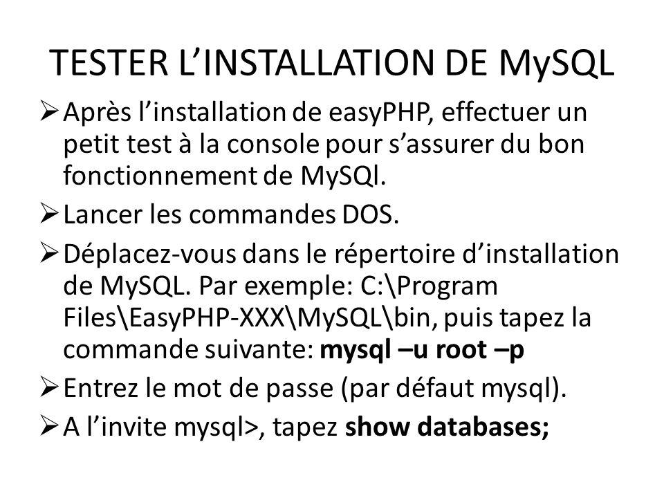 TESTER L'INSTALLATION DE MySQL