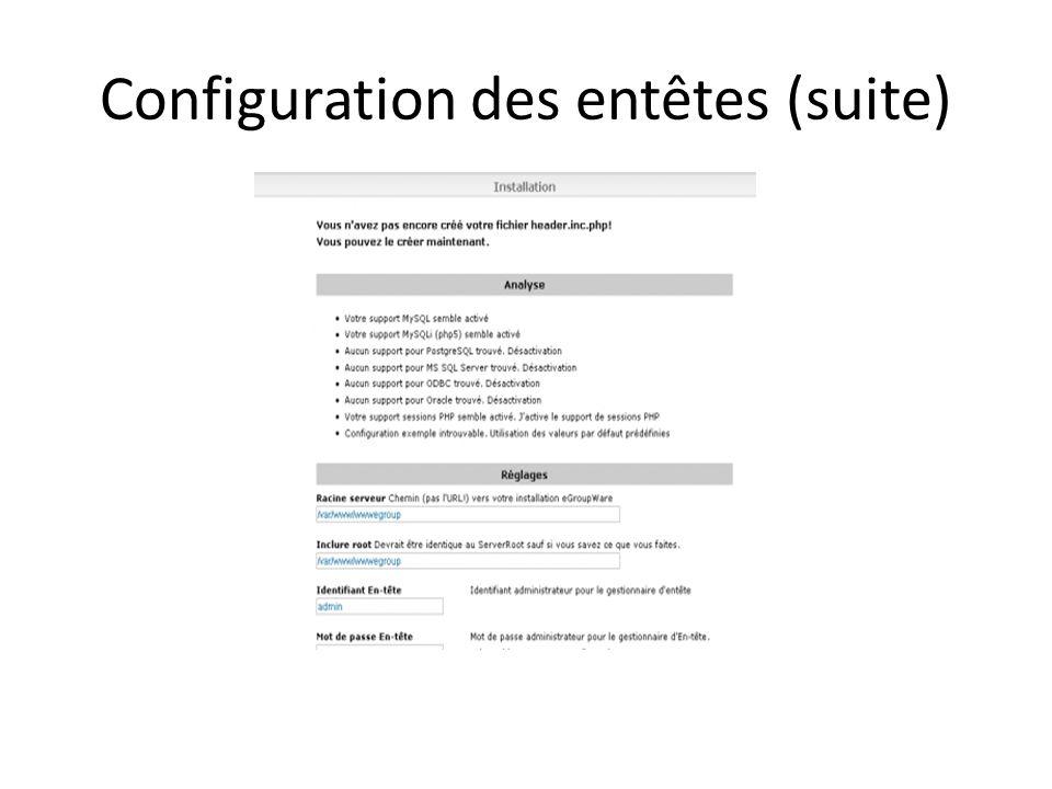 Configuration des entêtes (suite)