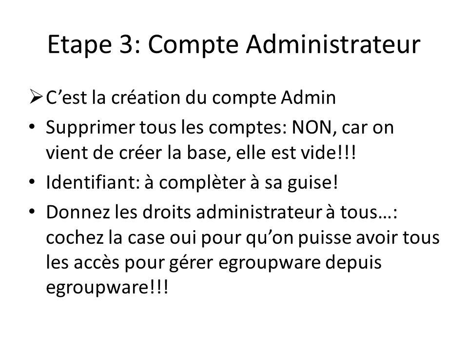 Etape 3: Compte Administrateur