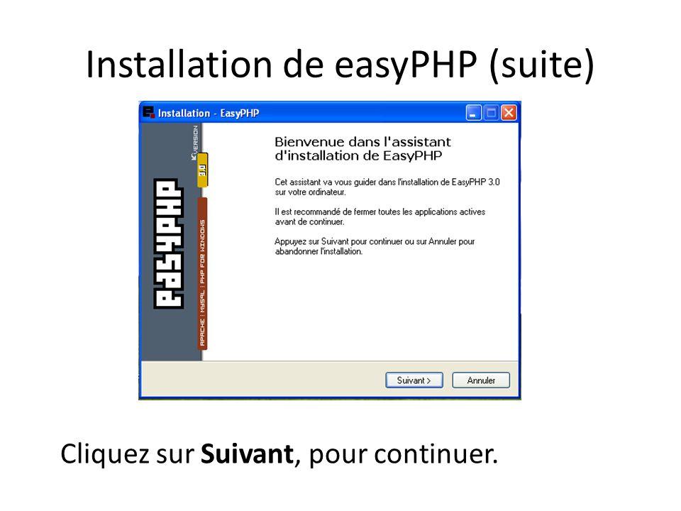 Installation de easyPHP (suite)