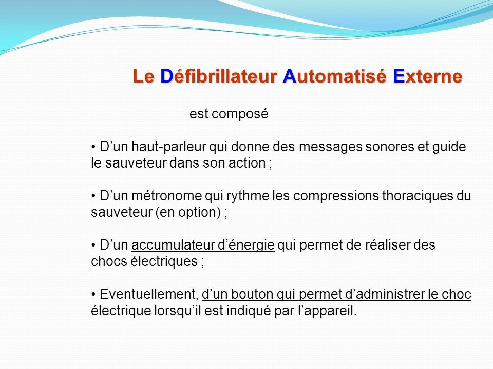 Le Défibrillateur Automatisé Externe
