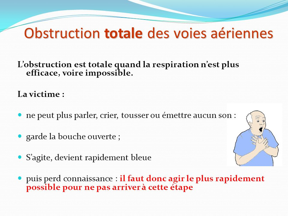 Obstruction totale des voies aériennes