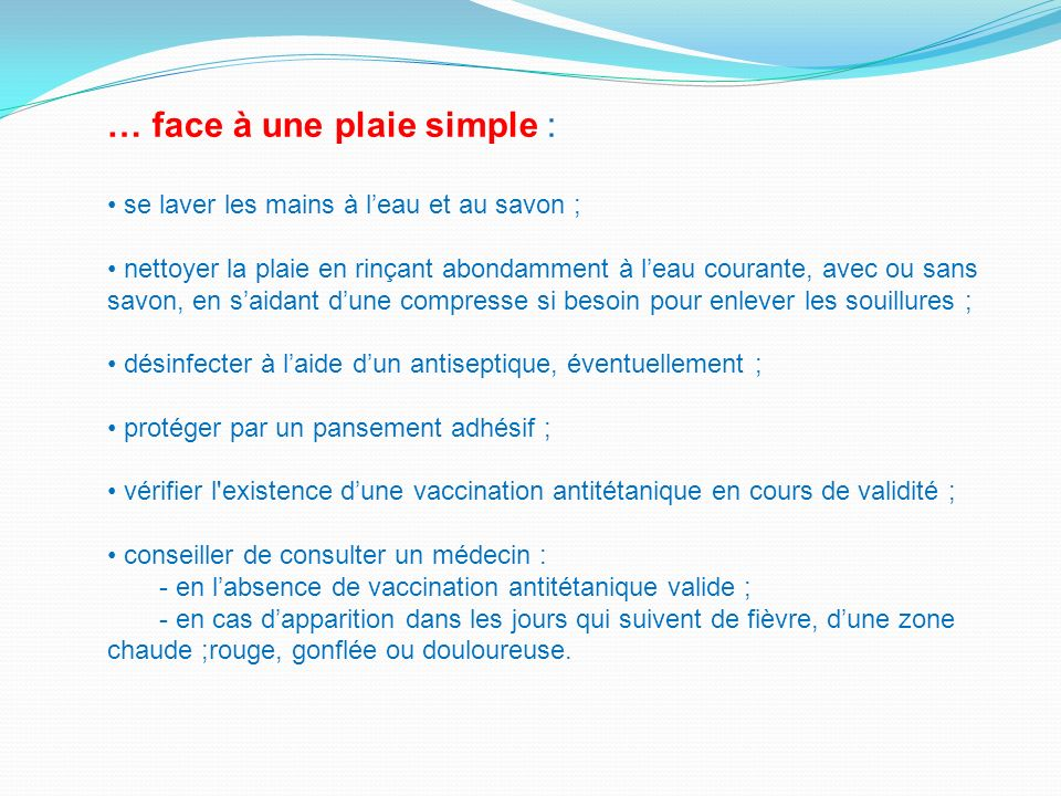 … face à une plaie simple :