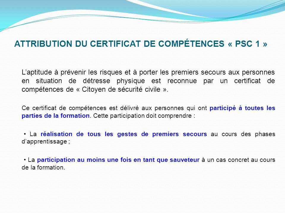 ATTRIBUTION DU CERTIFICAT DE COMPÉTENCES « PSC 1 »