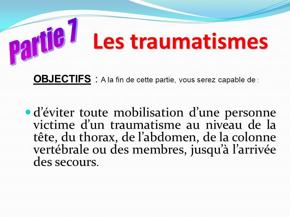 Les traumatismes Partie 7