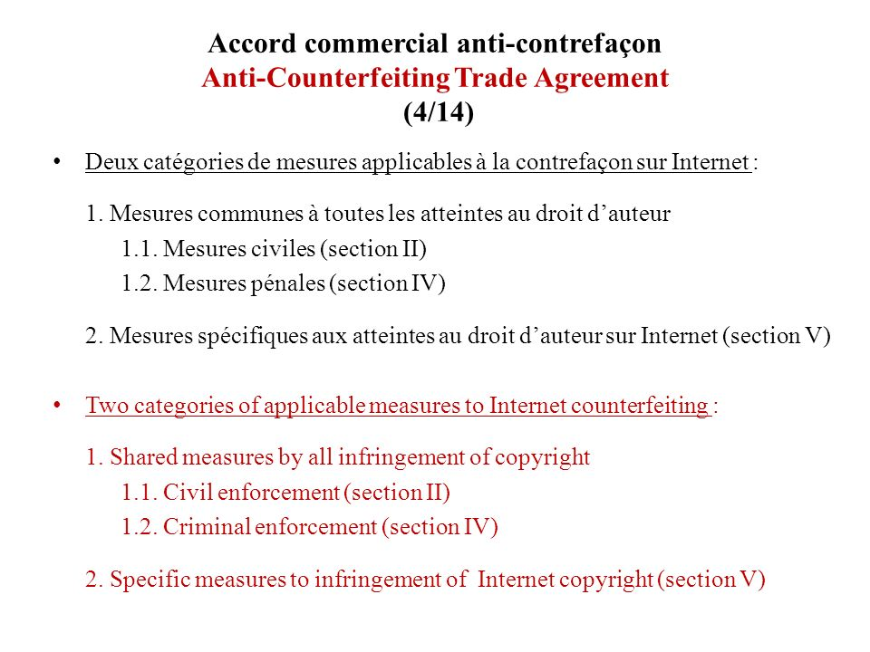 Accord commercial anti-contrefaçon Anti-Counterfeiting Trade Agreement (4/14)