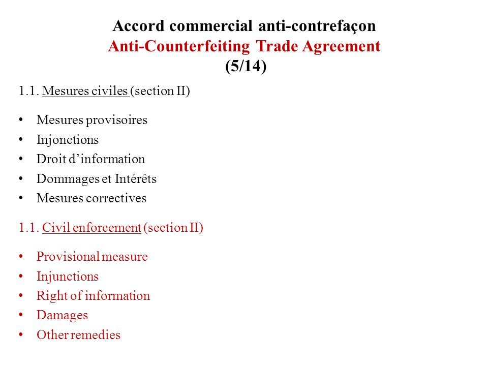 Accord commercial anti-contrefaçon Anti-Counterfeiting Trade Agreement (5/14)