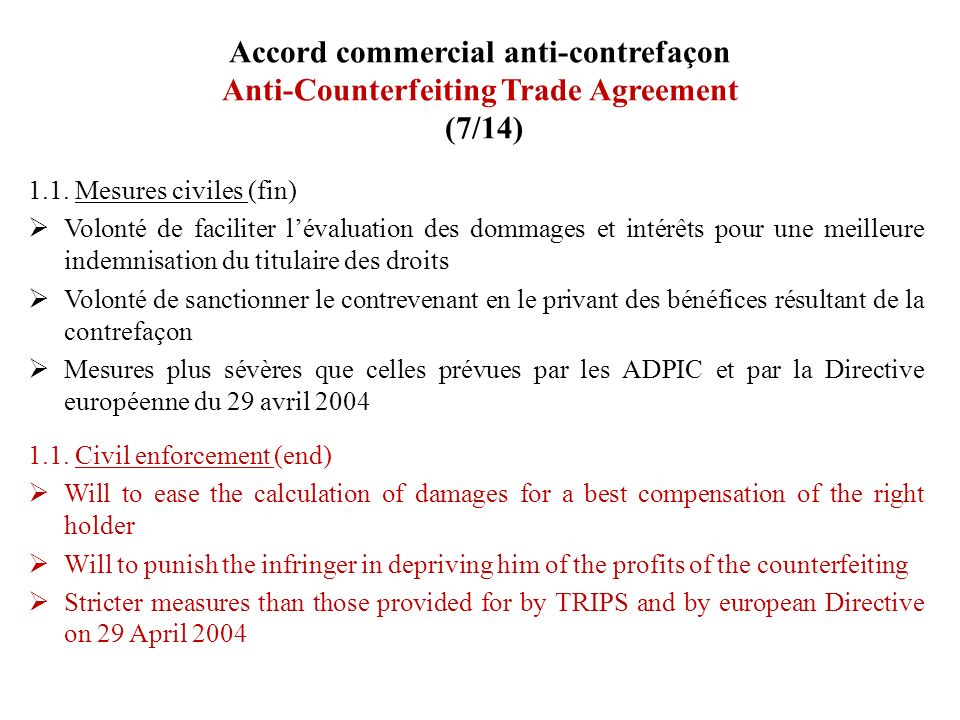 Accord commercial anti-contrefaçon Anti-Counterfeiting Trade Agreement (7/14)