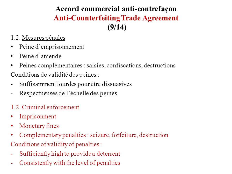 Accord commercial anti-contrefaçon Anti-Counterfeiting Trade Agreement (9/14)