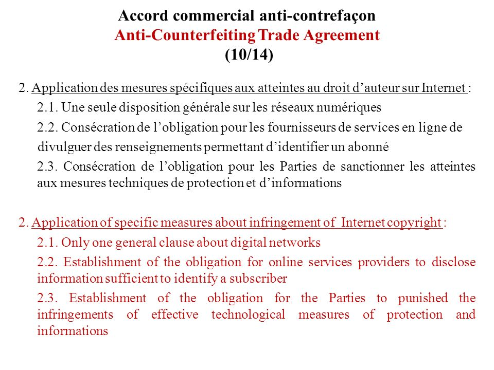 Accord commercial anti-contrefaçon Anti-Counterfeiting Trade Agreement (10/14)