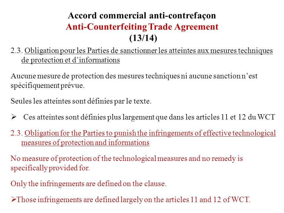 Accord commercial anti-contrefaçon Anti-Counterfeiting Trade Agreement (13/14)