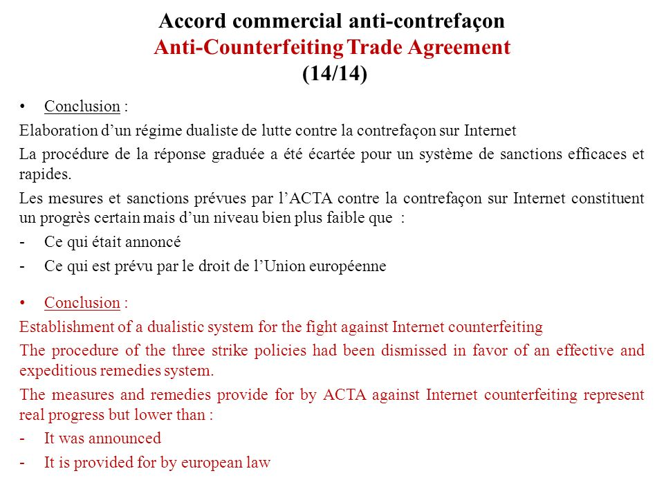 Accord commercial anti-contrefaçon Anti-Counterfeiting Trade Agreement (14/14)
