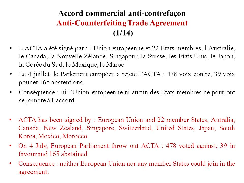 Accord commercial anti-contrefaçon Anti-Counterfeiting Trade Agreement (1/14)