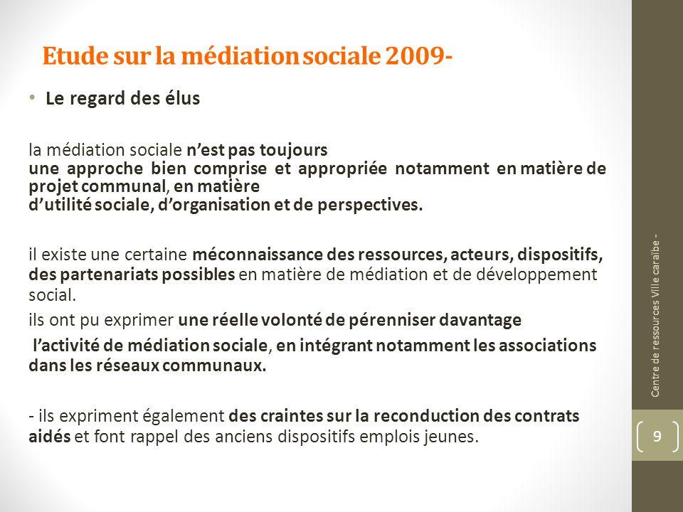 Etude sur la médiation sociale 2009-