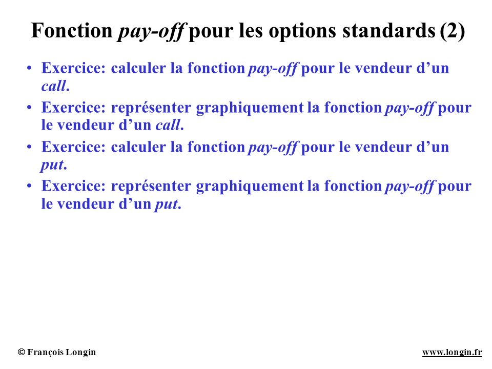Fonction pay-off pour les options standards (2)
