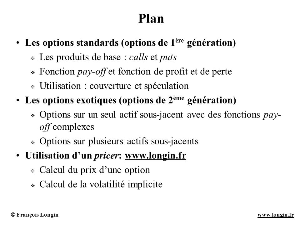 Plan Les options standards (options de 1ère génération)