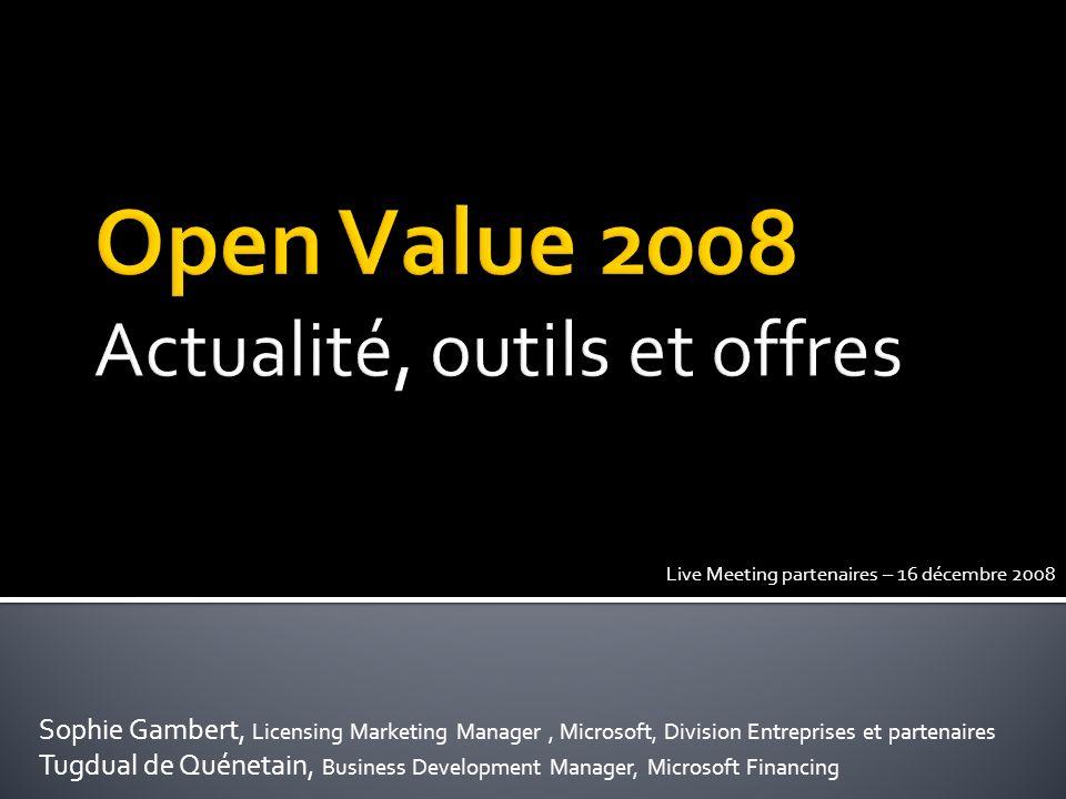 Open Value 2008 Actualité, outils et offres