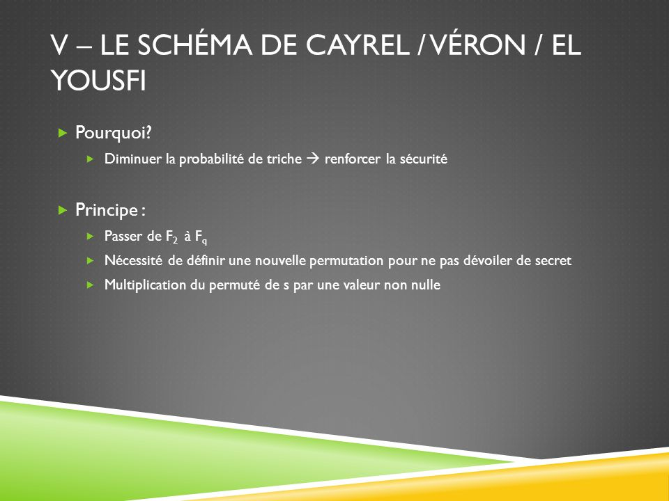 V – Le schéma de Cayrel / Véron / El Yousfi