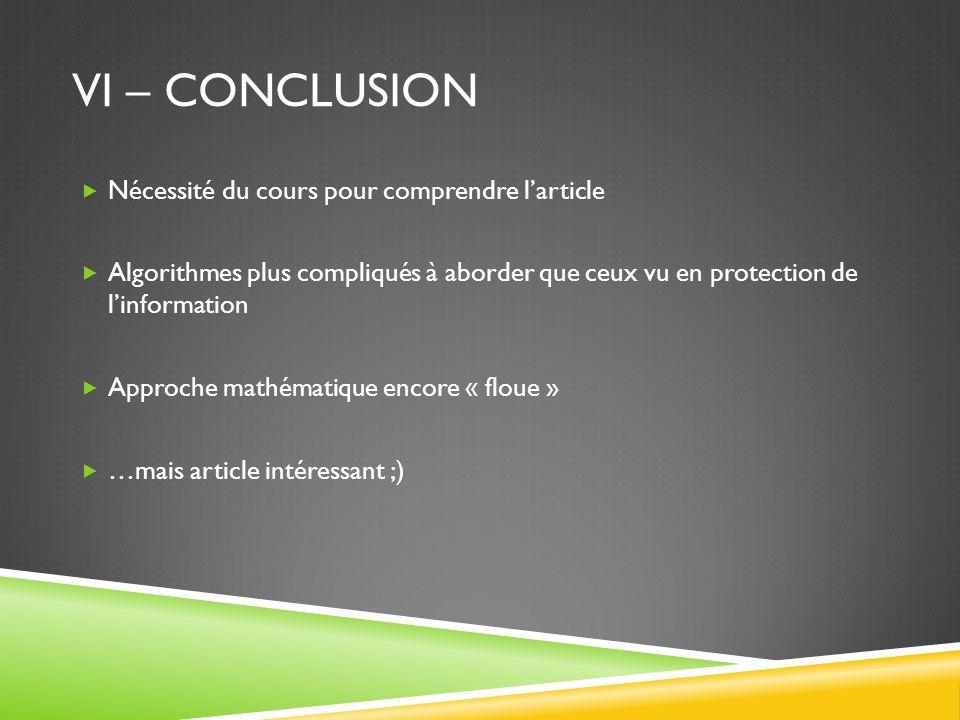 VI – Conclusion Nécessité du cours pour comprendre l'article