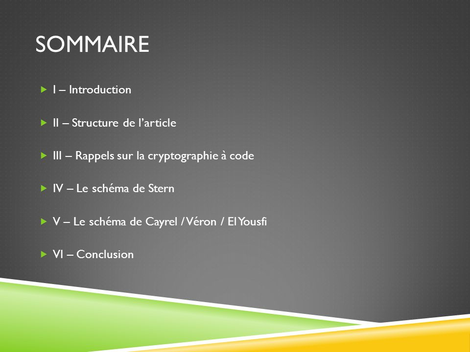 SOMMAIRE I – Introduction II – Structure de l'article