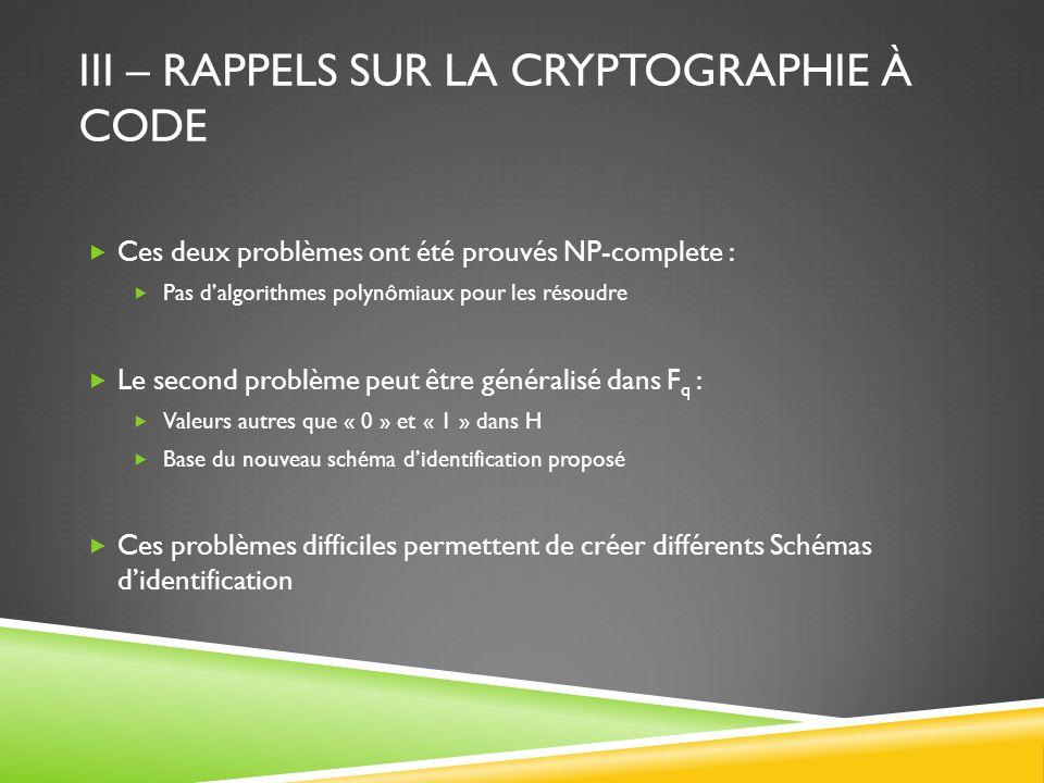 III – Rappels sur la cryptographie à code