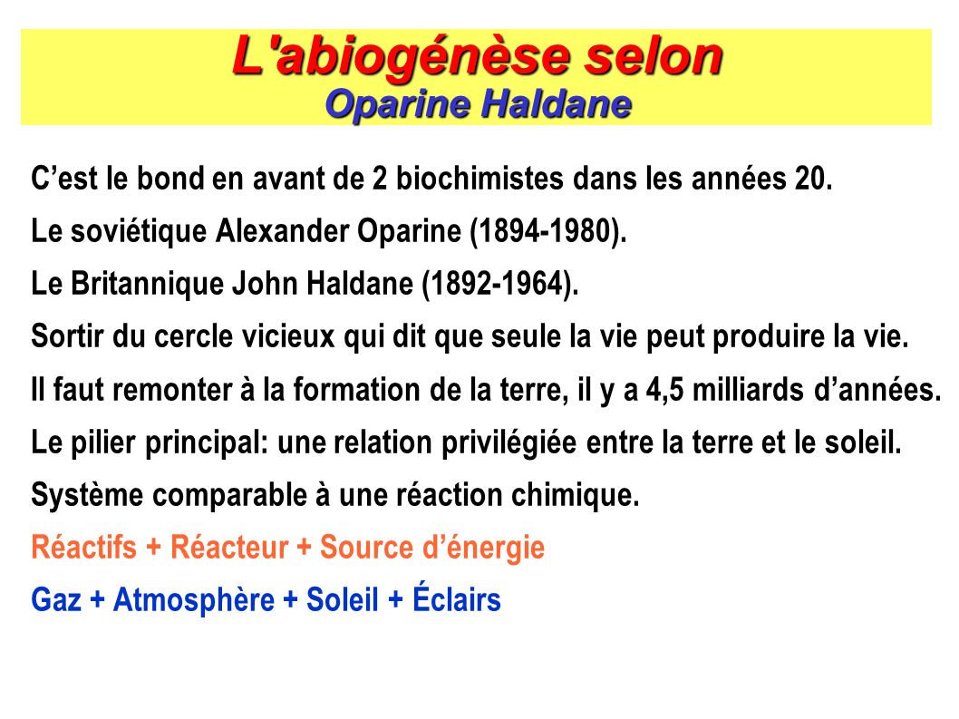 L abiogénèse selon Oparine Haldane