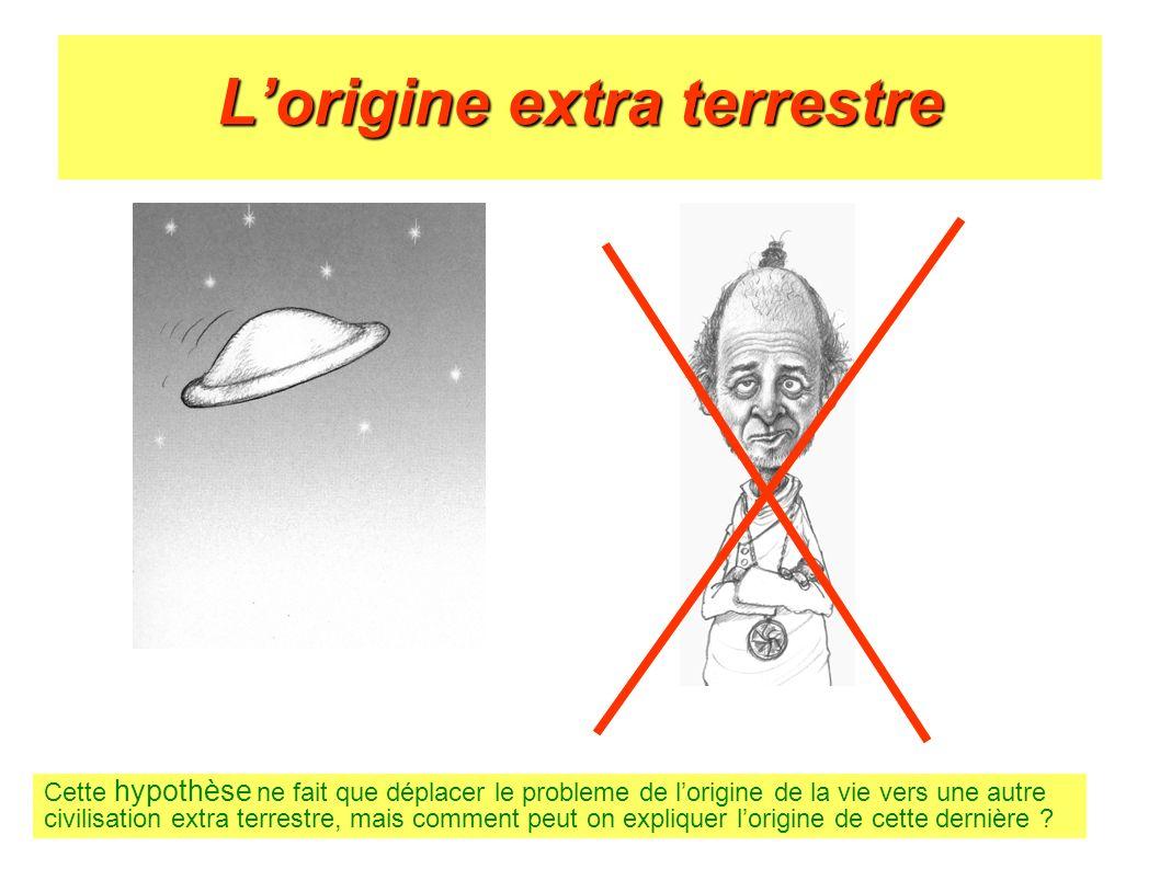 L'origine extra terrestre