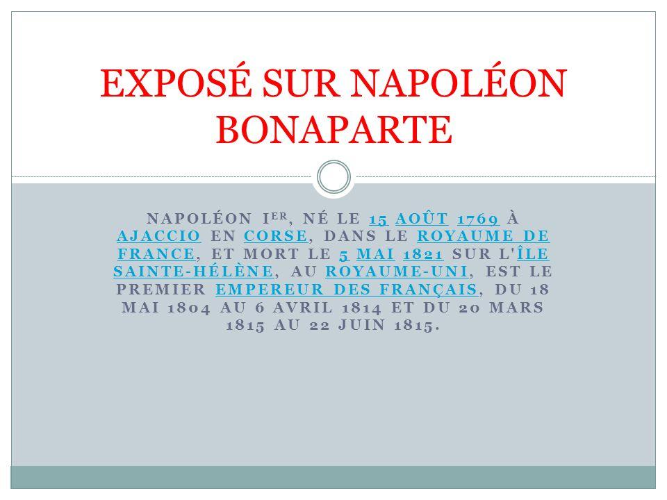 EXPOSÉ SUR NAPOLÉON BONAPARTE