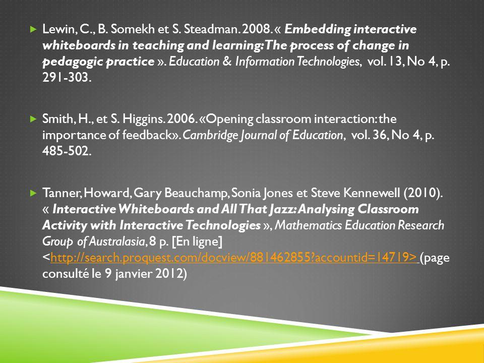 Lewin, C. , B. Somekh et S. Steadman. 2008
