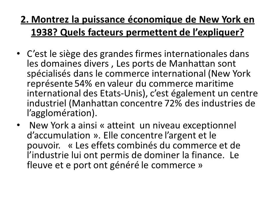 2. Montrez la puissance économique de New York en 1938